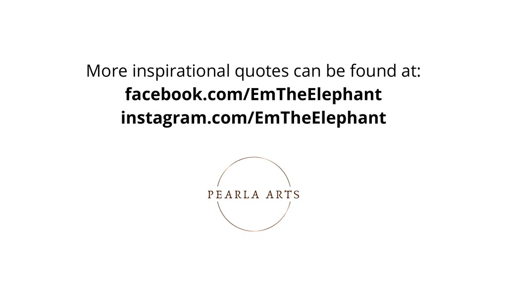 More inspirational quotes can be found at: face...