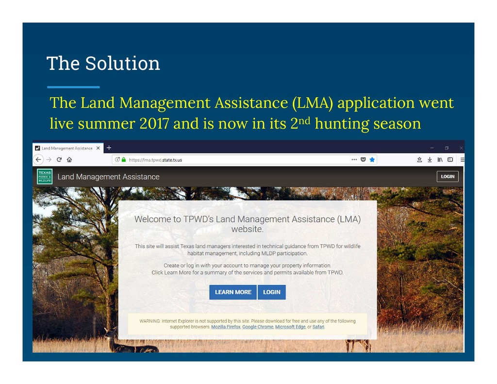 The Solution The Land Management Assistance (LM...