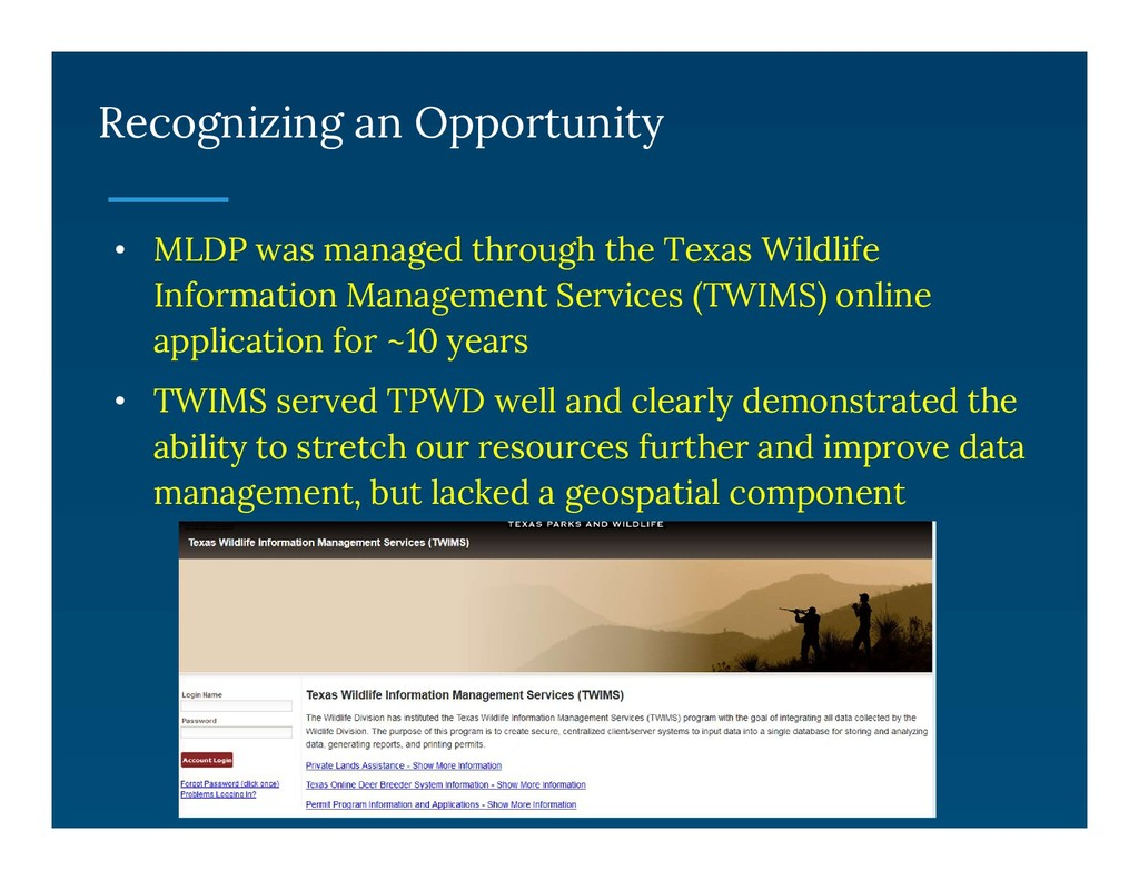 Recognizing an Opportunity • MLDP was managed t...