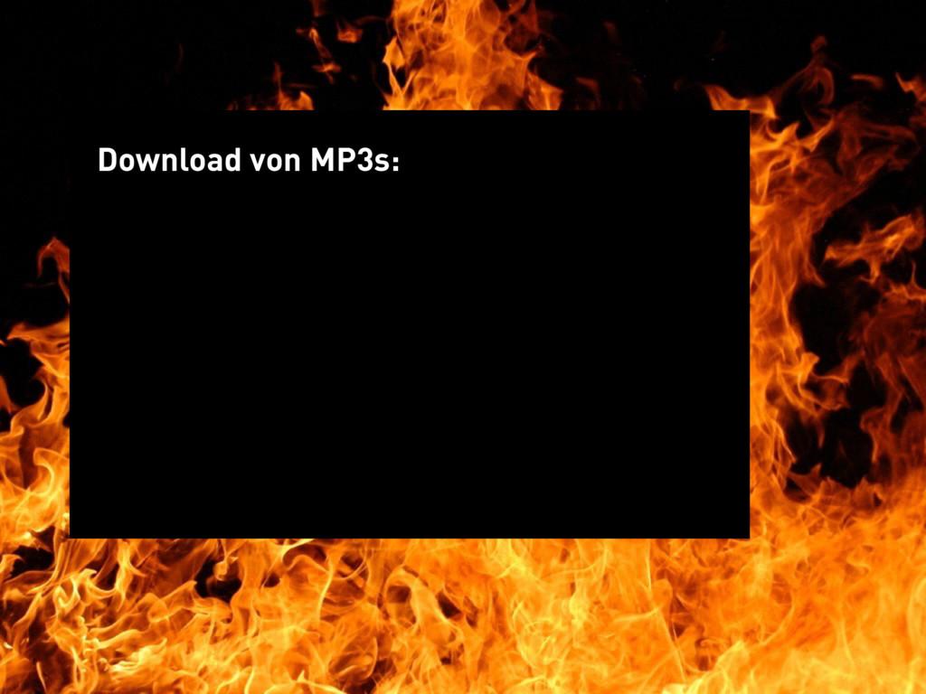 Download von MP3s: