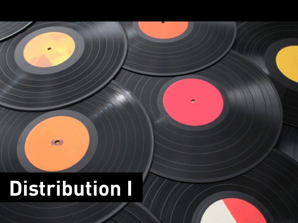 Distribution I
