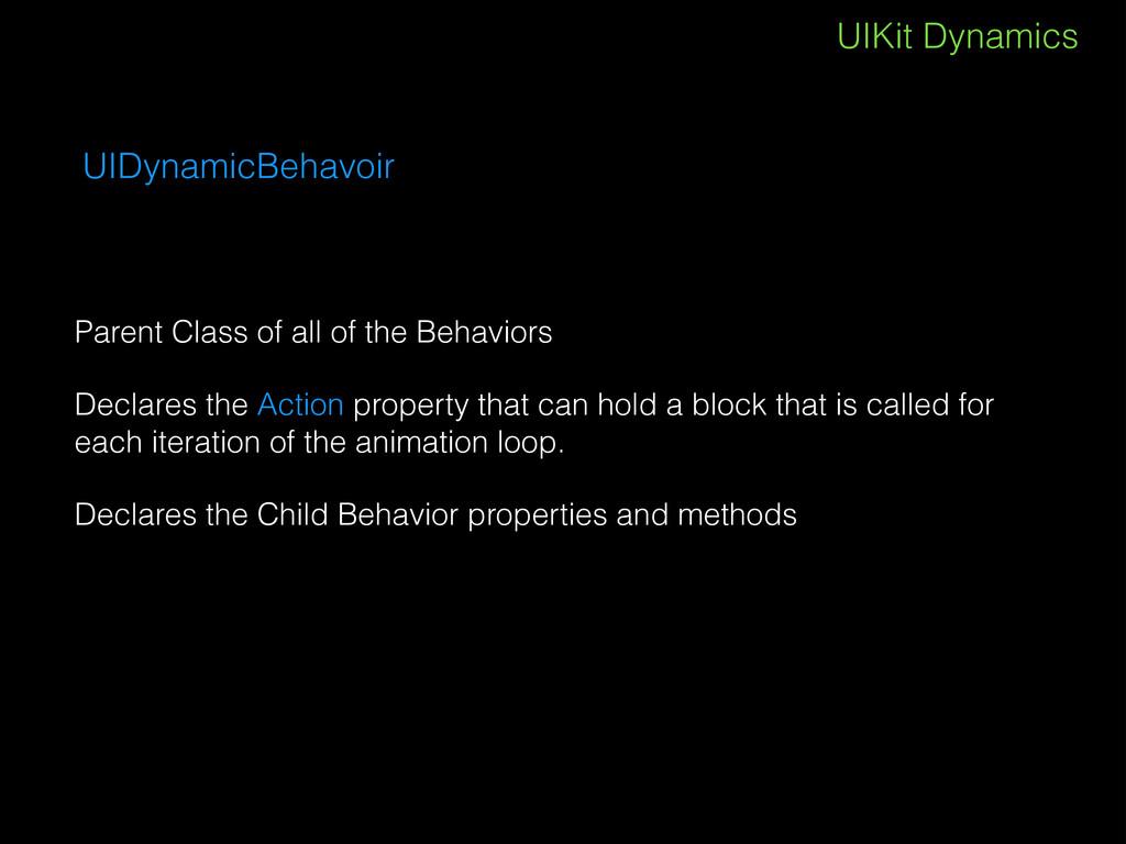 UIKit Dynamics UIDynamicBehavoir Parent Class o...