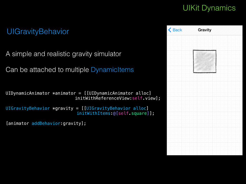 UIKit Dynamics UIGravityBehavior A simple and r...