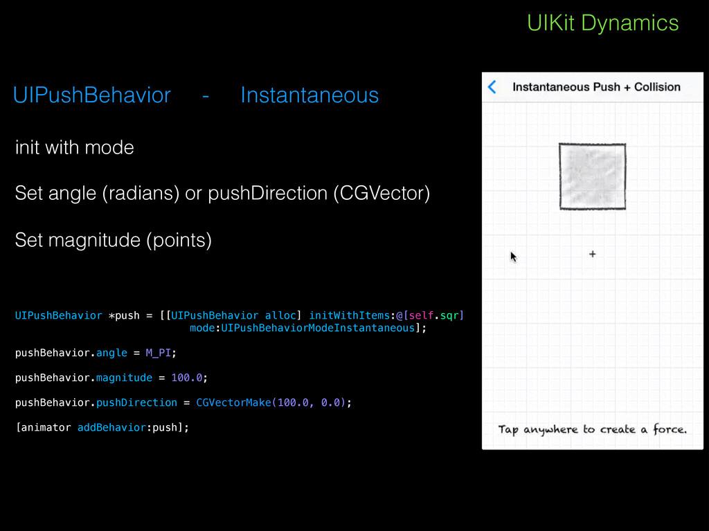 UIKit Dynamics UIPushBehavior - Instantaneous !...