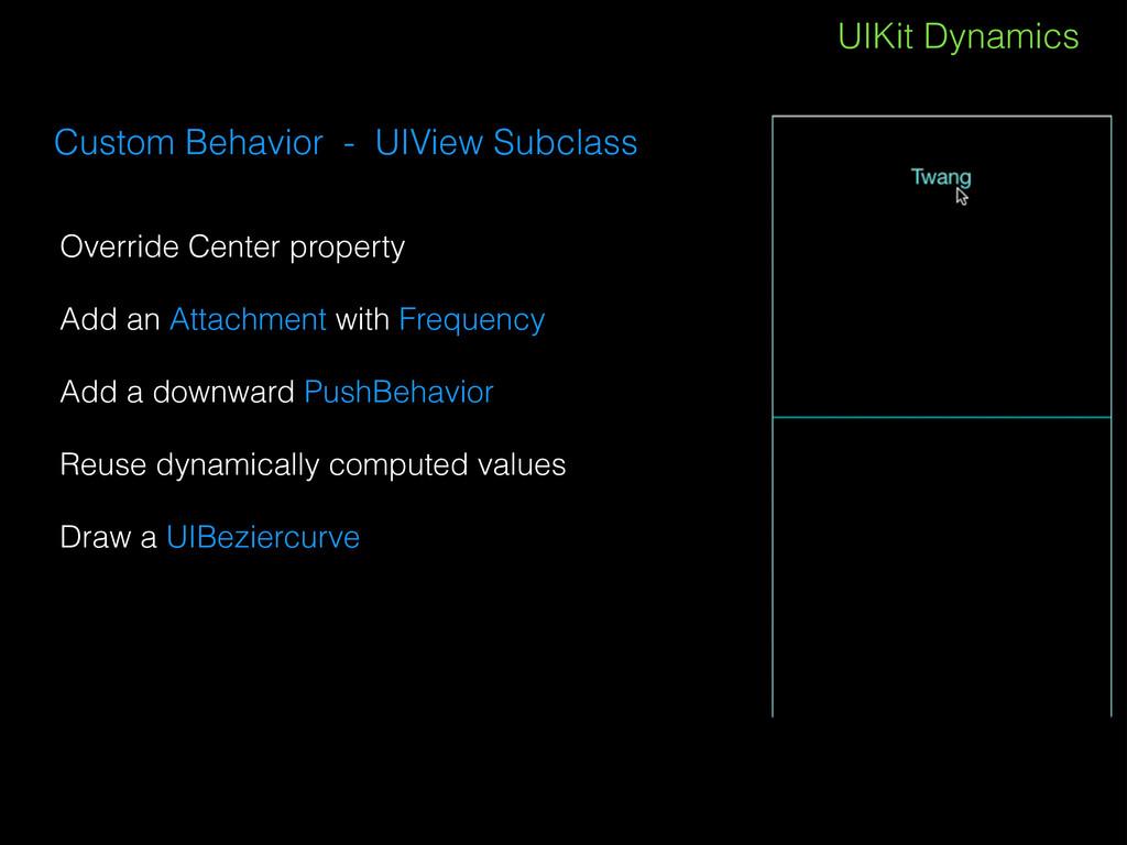 UIKit Dynamics Custom Behavior - UIView Subclas...
