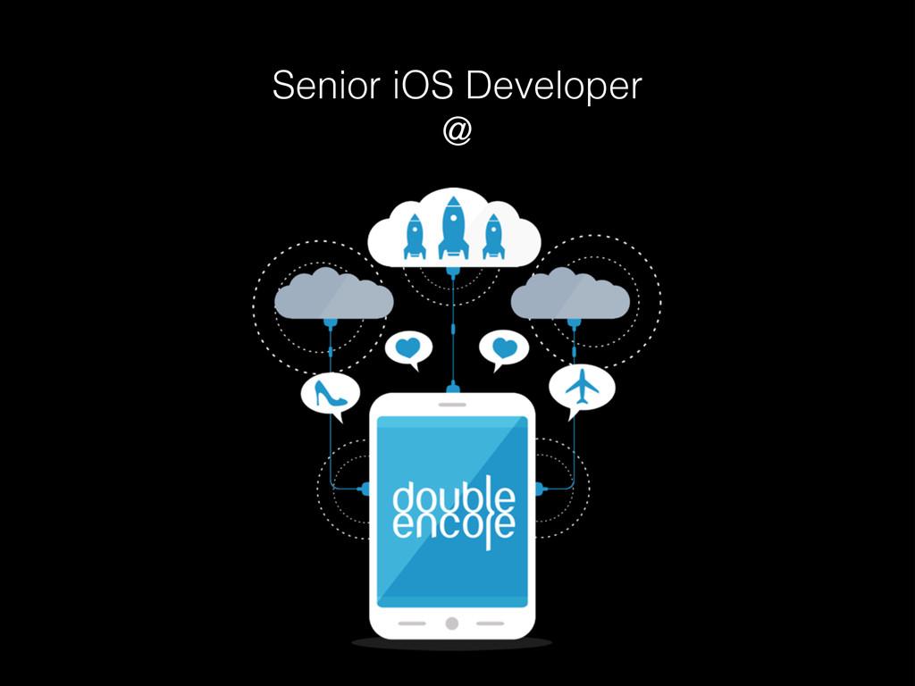 Senior iOS Developer @