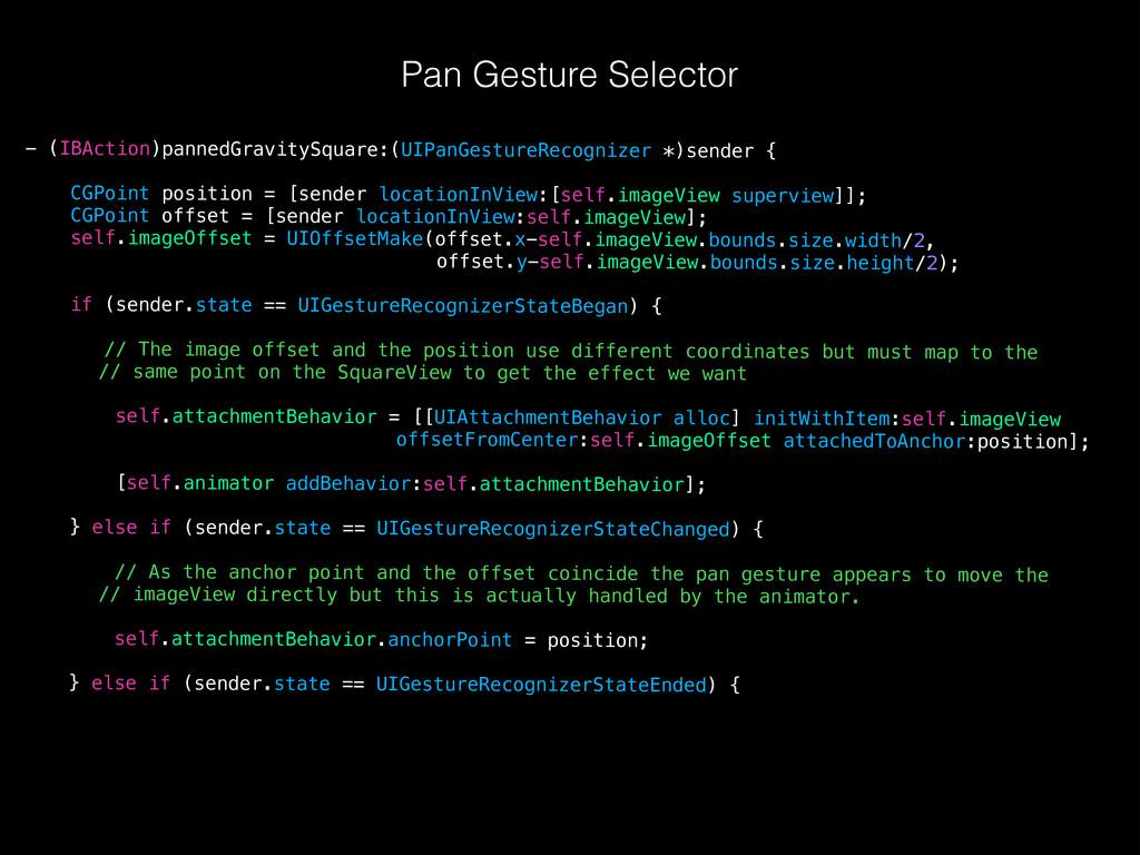 Pan Gesture Selector - (IBAction)pannedGravityS...