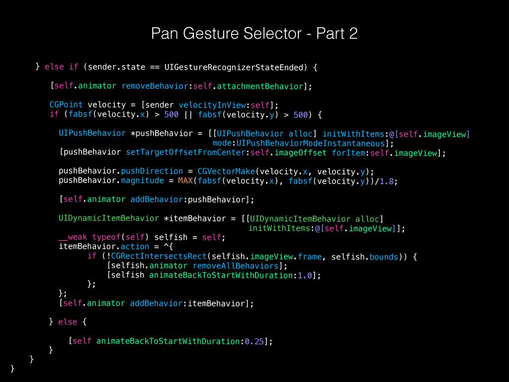 Pan Gesture Selector - Part 2 ! } else if (send...