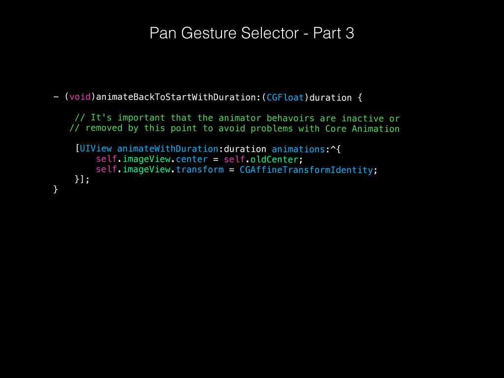 Pan Gesture Selector - Part 3 - (void)animateBa...