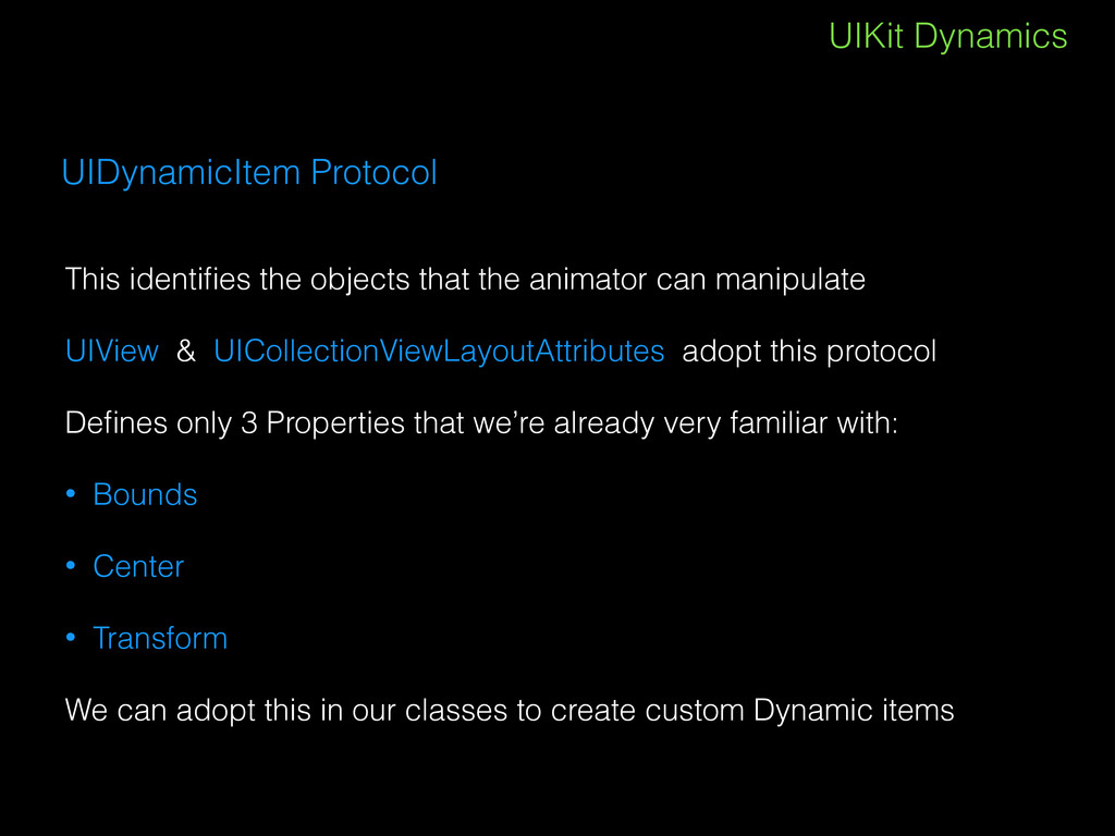 UIKit Dynamics UIDynamicItem Protocol This iden...