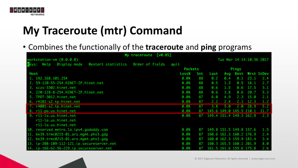 My Traceroute (mtr) Command • Combines the func...