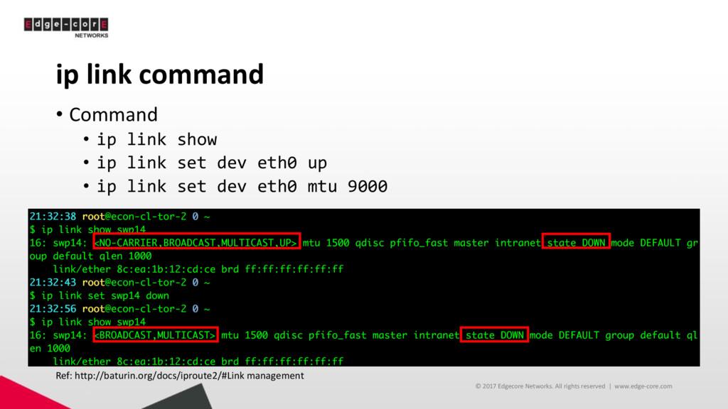 ip link command • Command • ip link show • ip l...