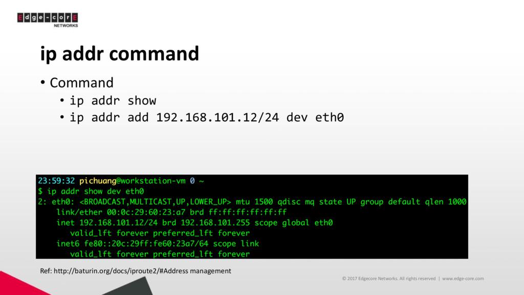 ip addr command • Command • ip addr show • ip a...