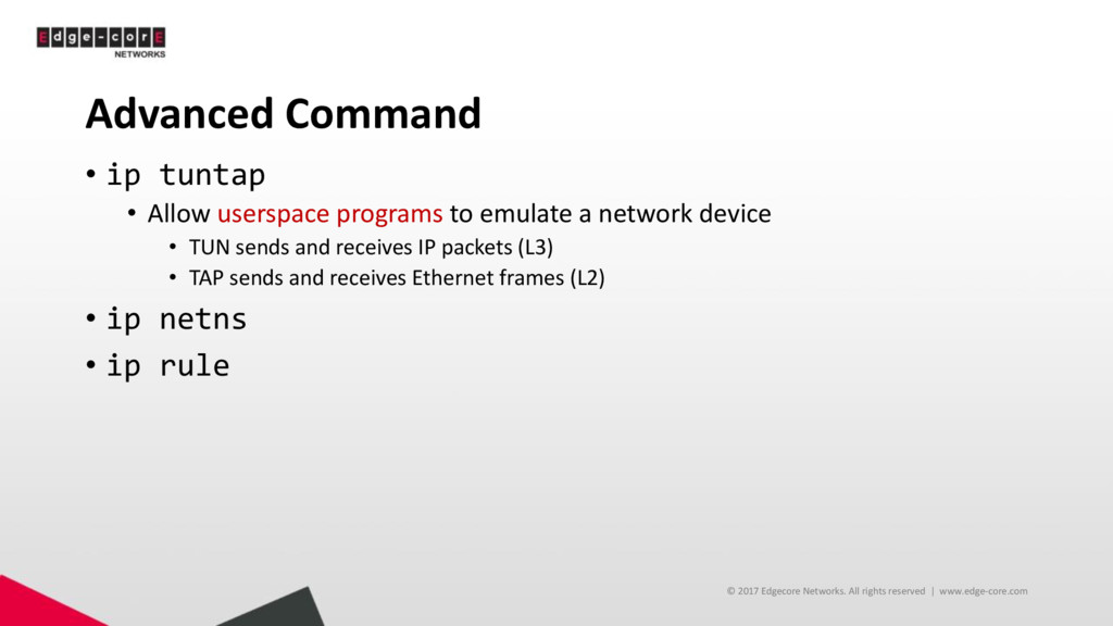 Advanced Command • ip tuntap • Allow userspace ...