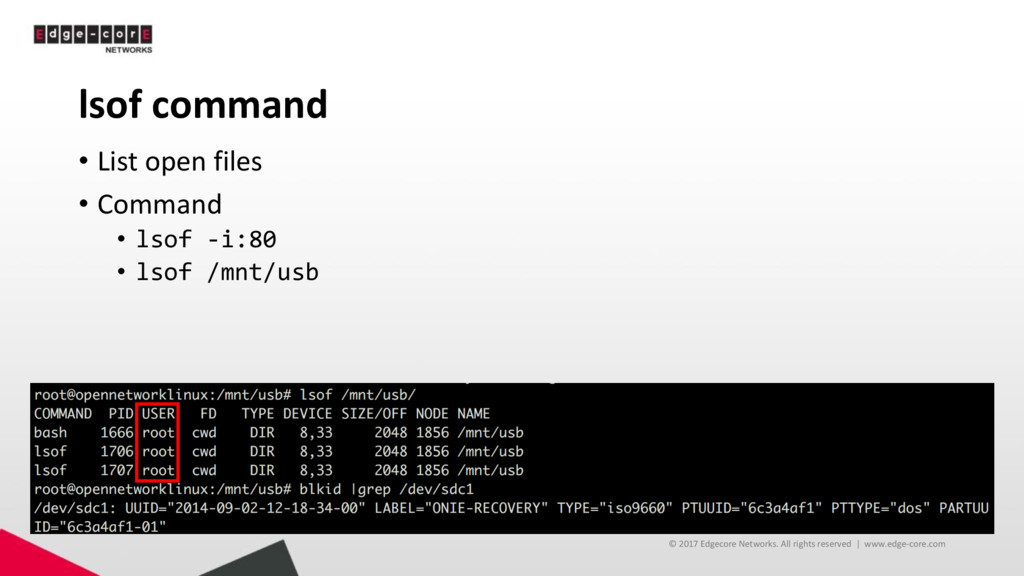 lsof command • List open files • Command • lsof...