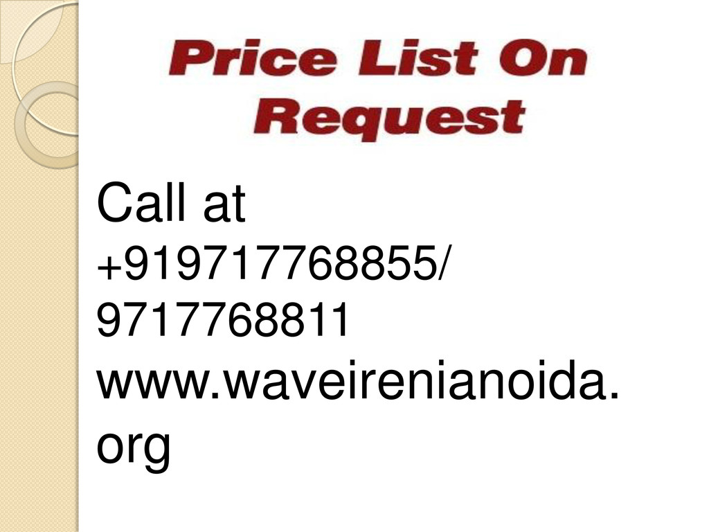 Call at +919717768855/ 9717768811 www.waveireni...