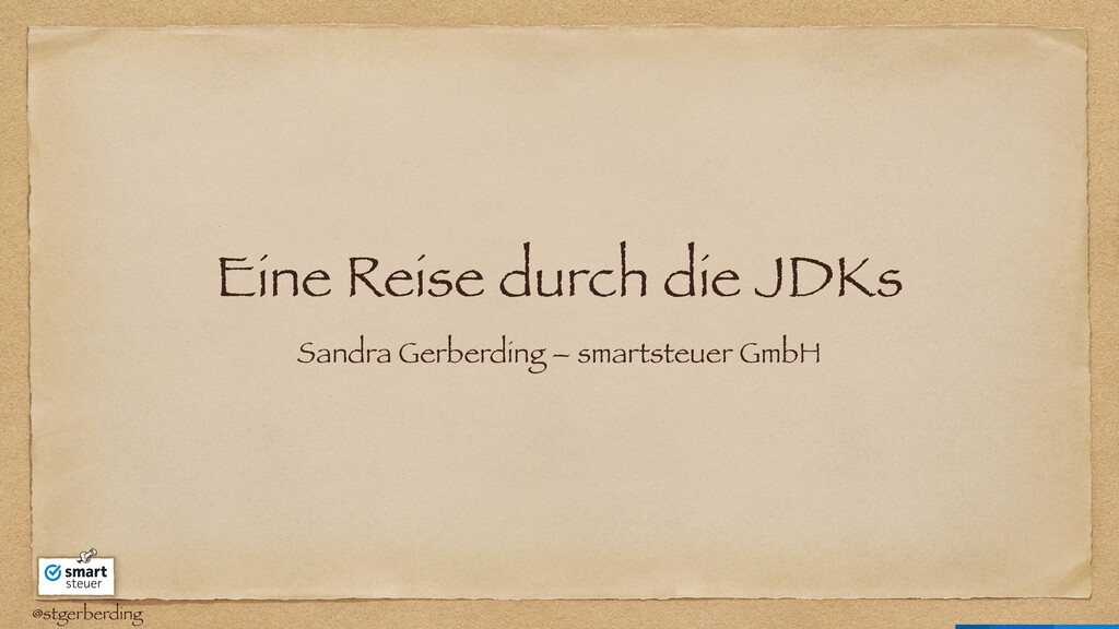 @stgerberding Eine Reise durch die JDKs Sandra ...