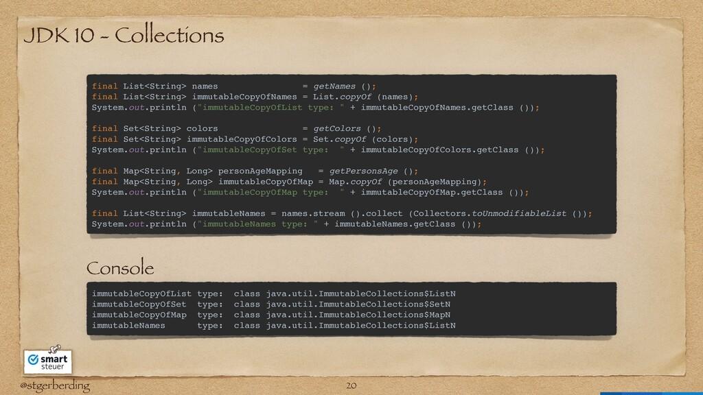 @stgerberding JDK 10 - Collections final List<S...
