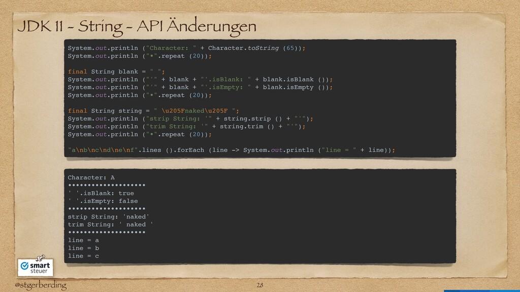 @stgerberding JDK 11 - String - API Änderungen ...