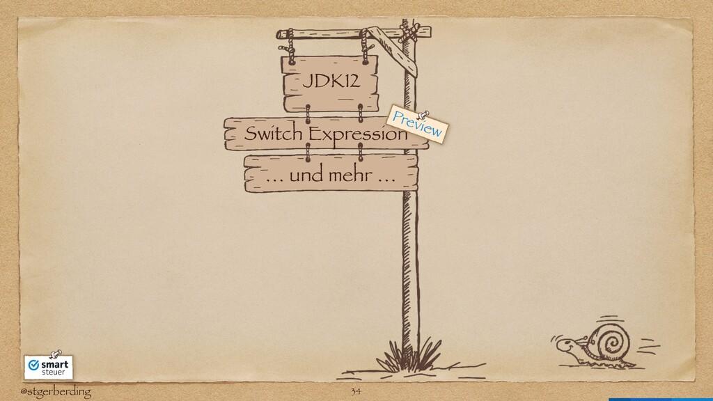 @stgerberding JDK12 Switch Expression … und meh...