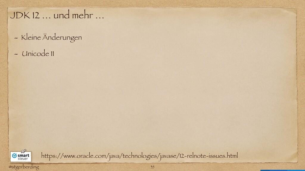 @stgerberding JDK 12 … und mehr … - Kleine Ände...