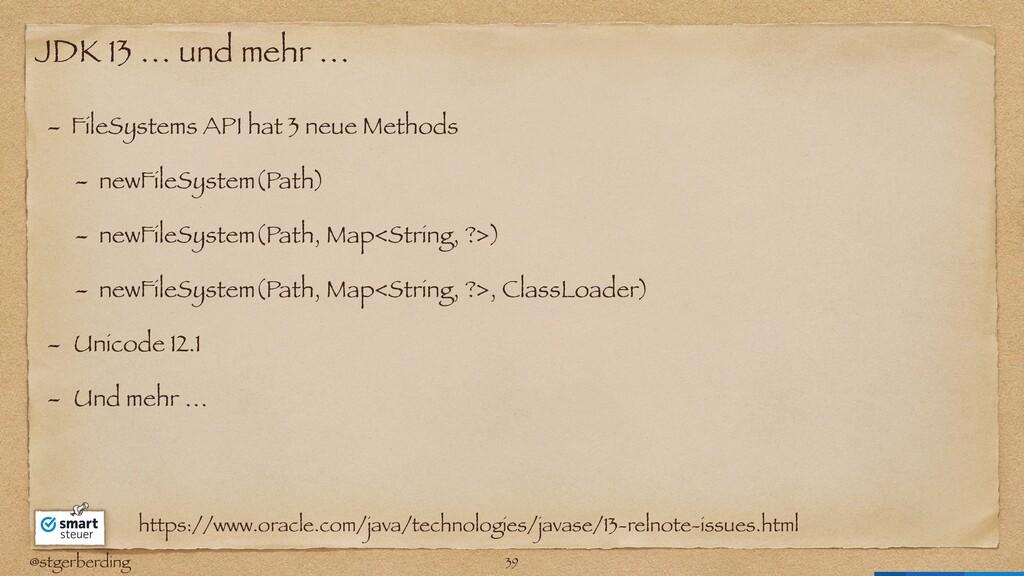 @stgerberding JDK 13 … und mehr … - FileSystems...