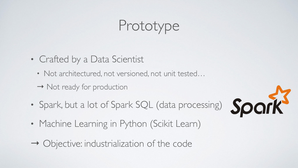 Prototype • Crafted by a Data Scientist • Not a...