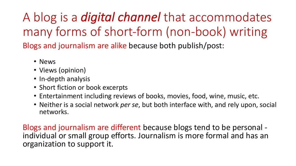 A blog is a digital channel that accommodates m...