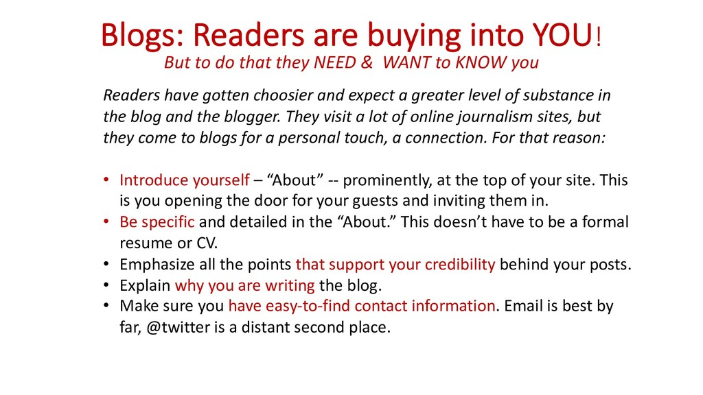 Blogs: Readers are buying into YOU! But to do t...