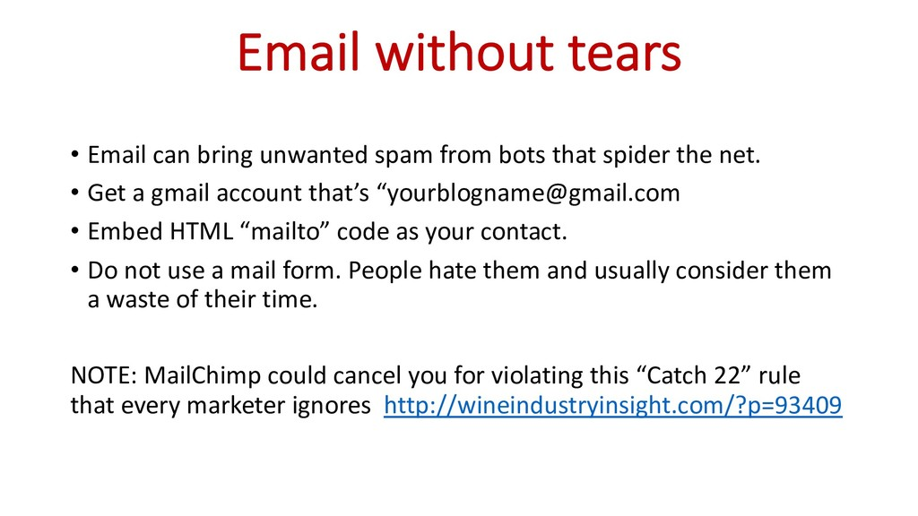 Email without tears • Email can bring unwanted ...