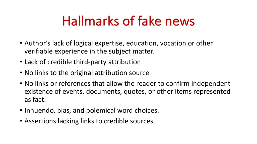 Hallmarks of fake news • Author's lack of logic...