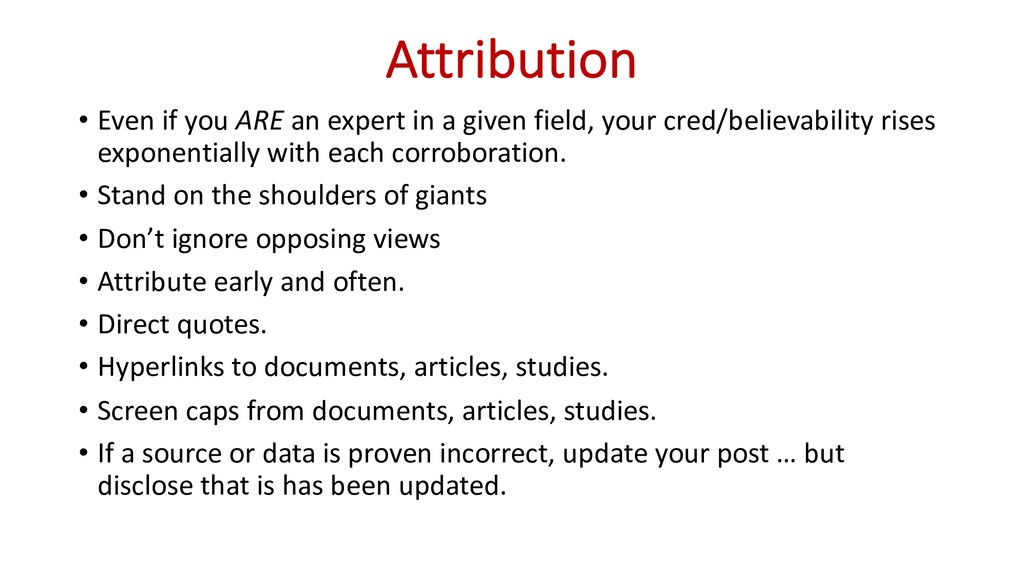 Attribution • Even if you ARE an expert in a gi...