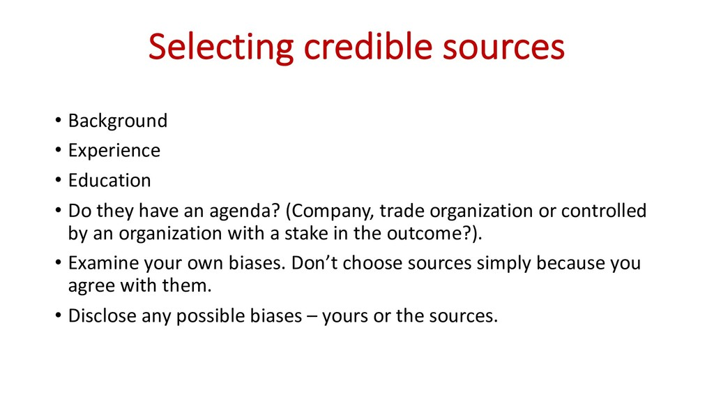 Selecting credible sources • Background • Exper...
