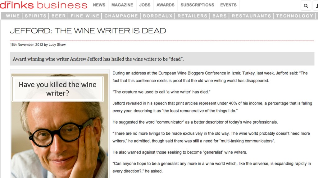 Have you killed the wine writer?