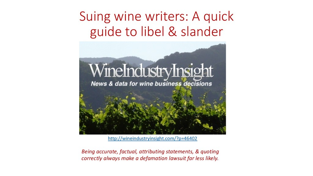Suing wine writers: A quick guide to libel & sl...