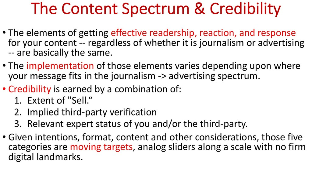 The Content Spectrum & Credibility • The elemen...