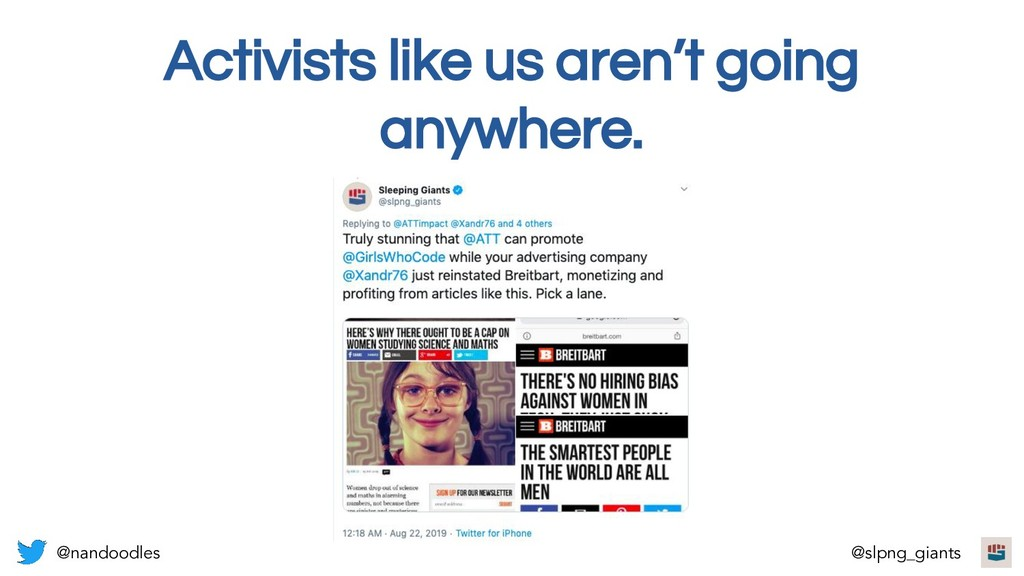 Activists like us aren't going anywhere. @nando...
