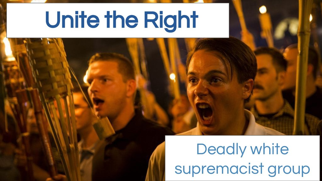 Unite the Right Deadly white supremacist group