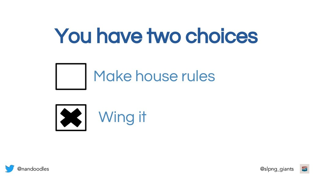 You have two choices Wing it Make house rules @...