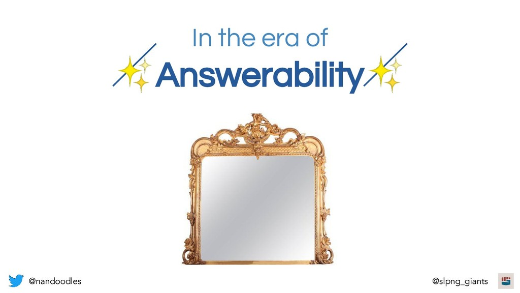 In the era of ✨Answerability✨ @nandoodles @slpn...