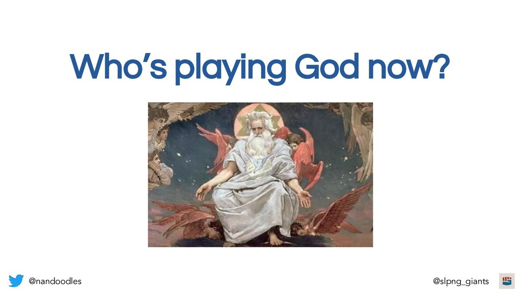 Who's playing God now? @nandoodles @slpng_giants