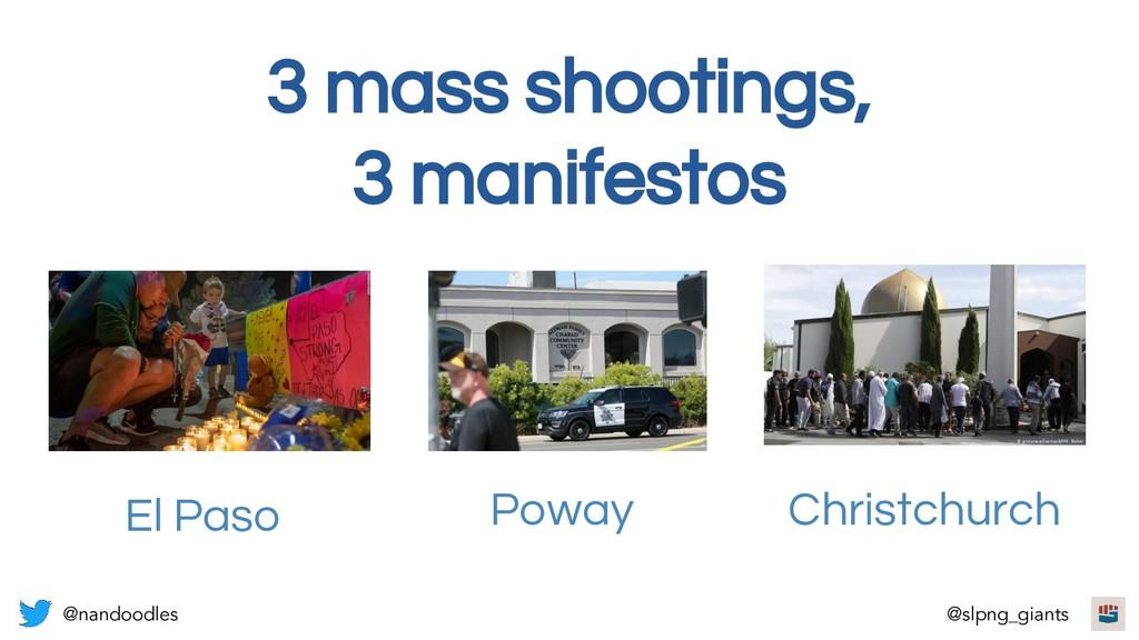 3 mass shootings, 3 manifestos El Paso Poway Ch...