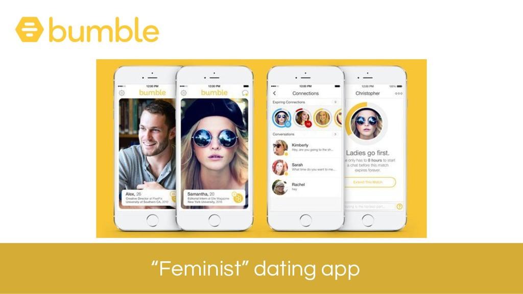 """""""Feminist"""" dating app"""