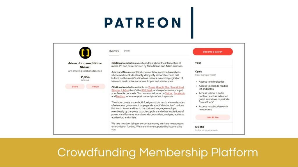 Crowdfunding Membership Platform