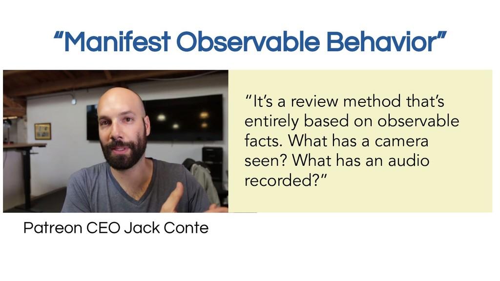 """Manifest Observable Behavior"" Patreon CEO Jack..."