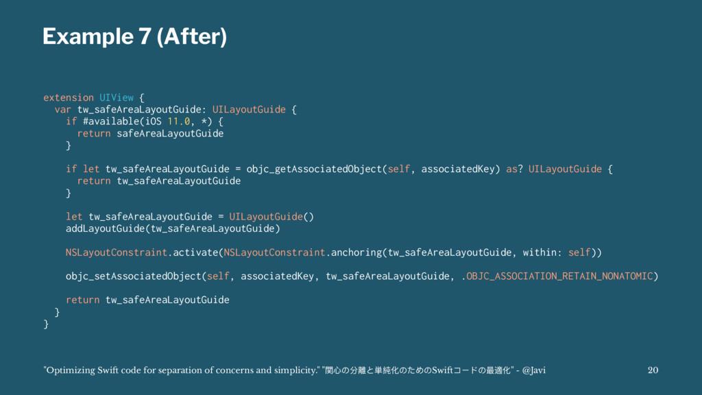 Example 7 (After) extension UIView { var tw_saf...