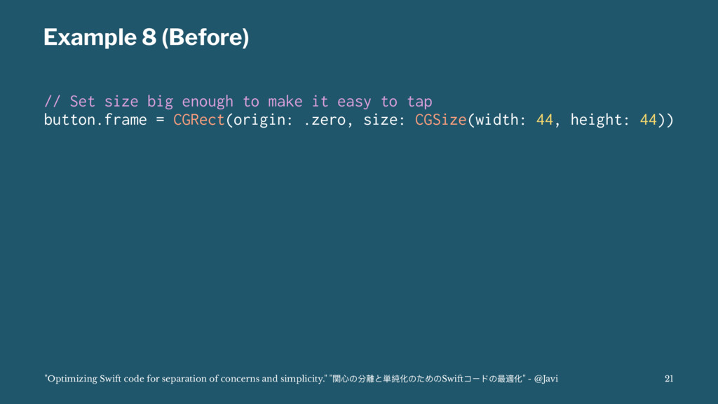 Example 8 (Before) // Set size big enough to ma...