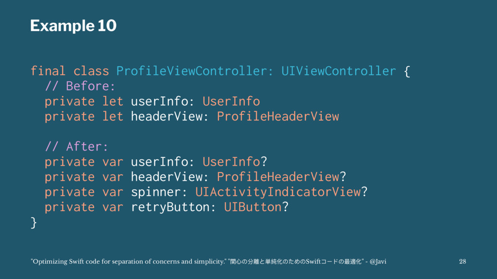 Example 10 final class ProfileViewController: U...