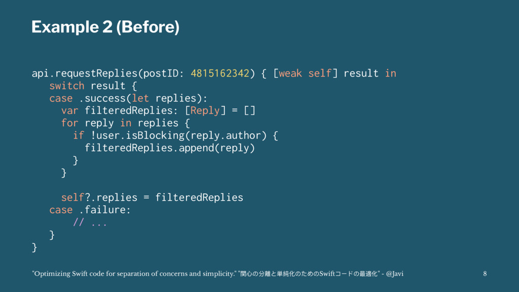 Example 2 (Before) api.requestReplies(postID: 4...