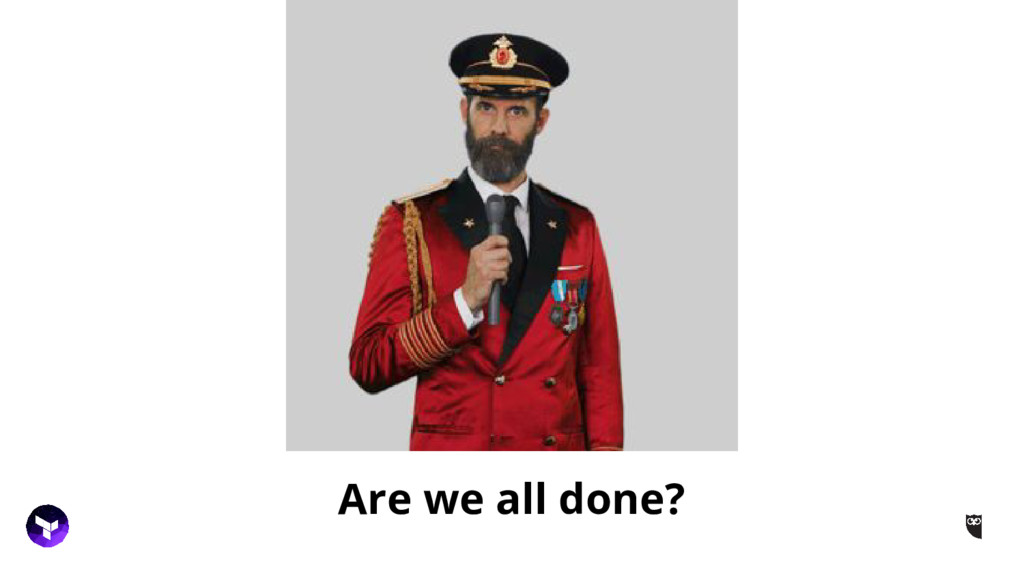 Are we all done?
